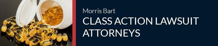 Morris Bart Class Action Lawsuit Attorneys