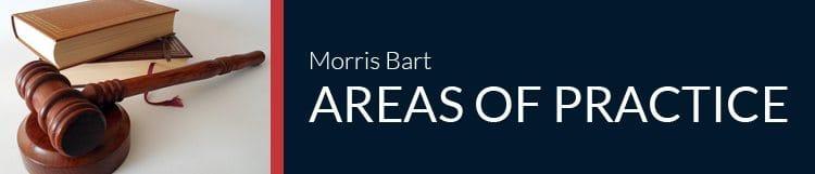 Morris Bart Areas of Practice