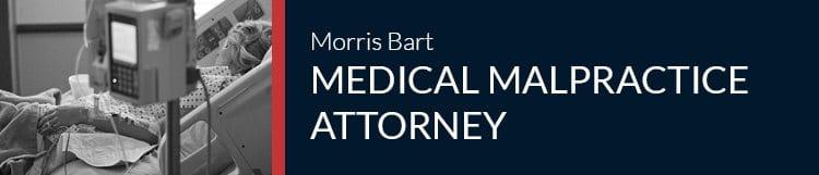 Morris Bart Medical Malpractice Attorneys
