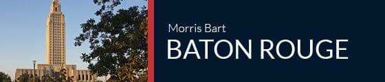 Morris Bart Baton Rouge