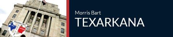 Morris Bart Texarkana