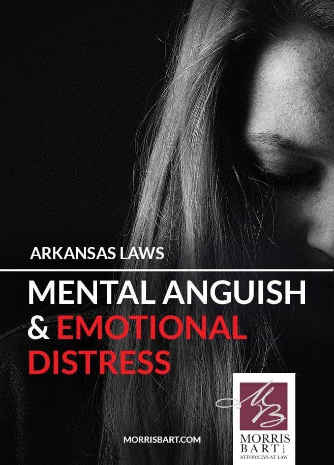 Morris Bart Mental Anguish and Emotional Distress