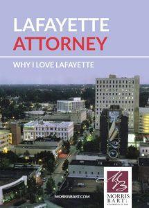 "Lafayette Attorney: ""Why I Love Lafayette"""