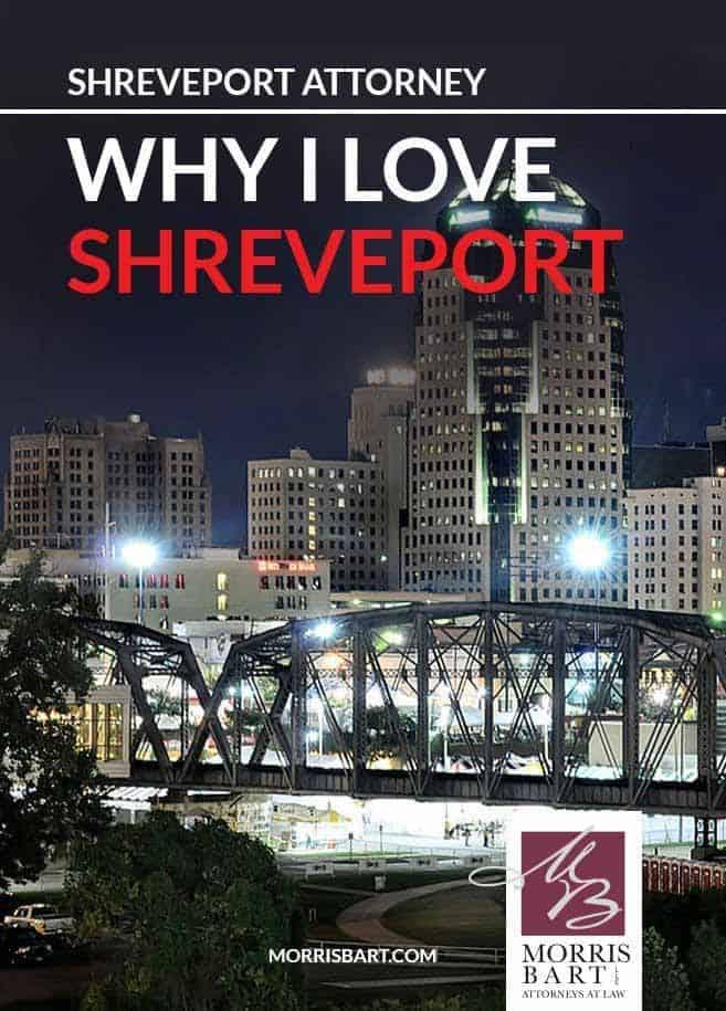 """Shreveport Attorney: """"Why I Love Shreveport"""""""